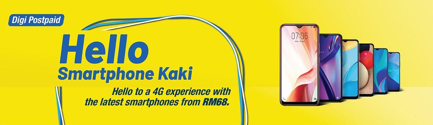 Digi Postpaid. Hello Smartphone Kaki. 4G phones for everyone from RM68.
