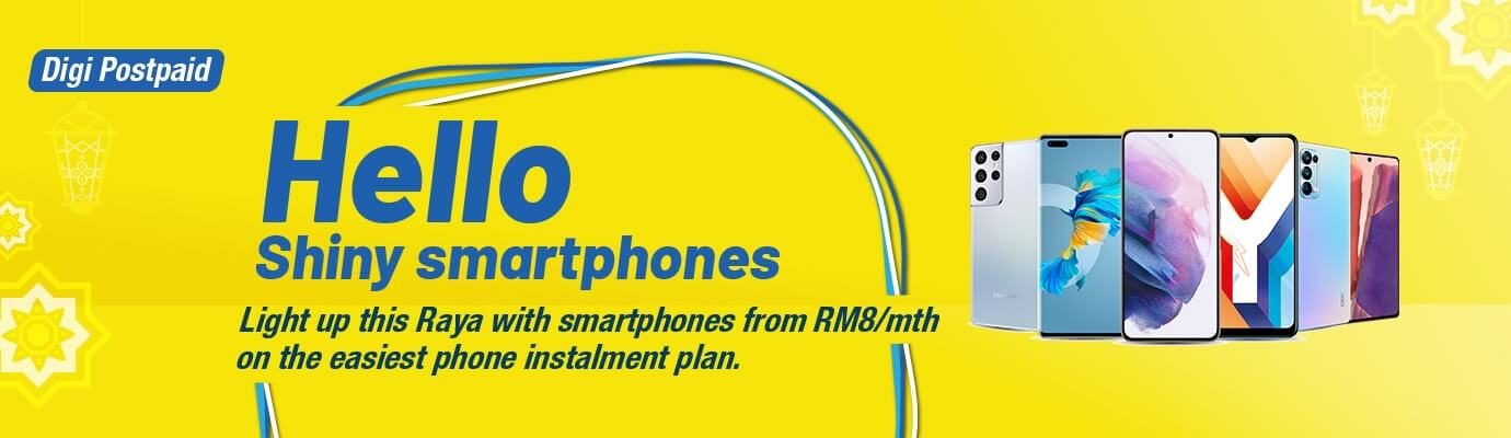 Digi Postpaid. Hello Shiny Smartphones. Group of phones selling at RM8/mth