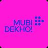 Mubi Dekho